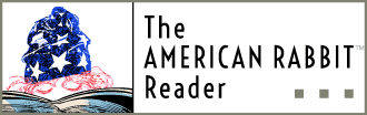 The American Rabbit Reader